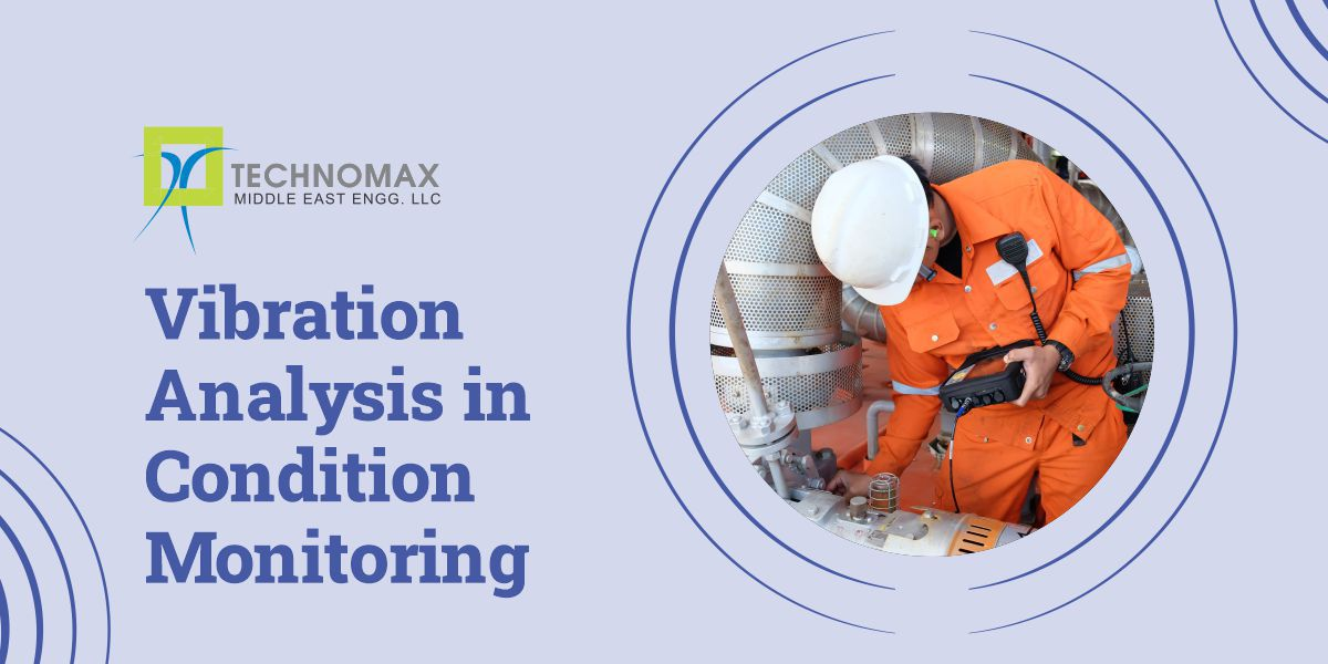 VIBRATION ANALYSIS IN CONDITION MONITORING