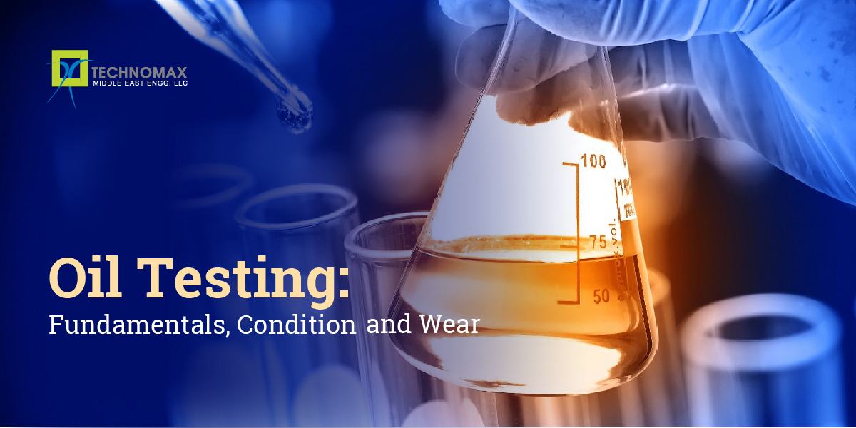 Oil Testing: Fundamentals, Condition and Wear
