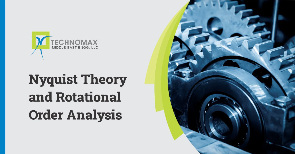 Nyquist Theory & Rotational Order Analysis