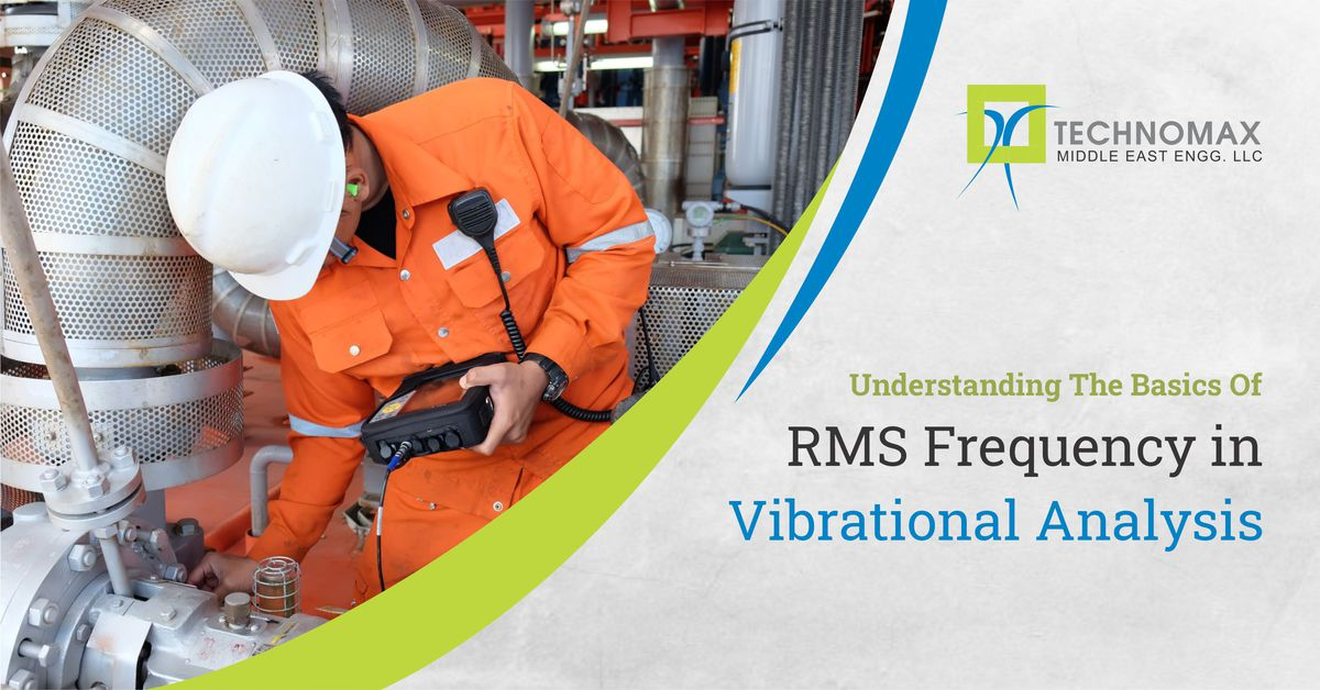 Understanding the basics of RMS (Root Mean Square) Frequency in Vibrational Analysis: