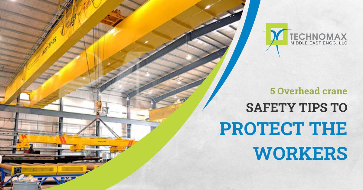 Top 5 Safety Tips for Overhead Crane Operators