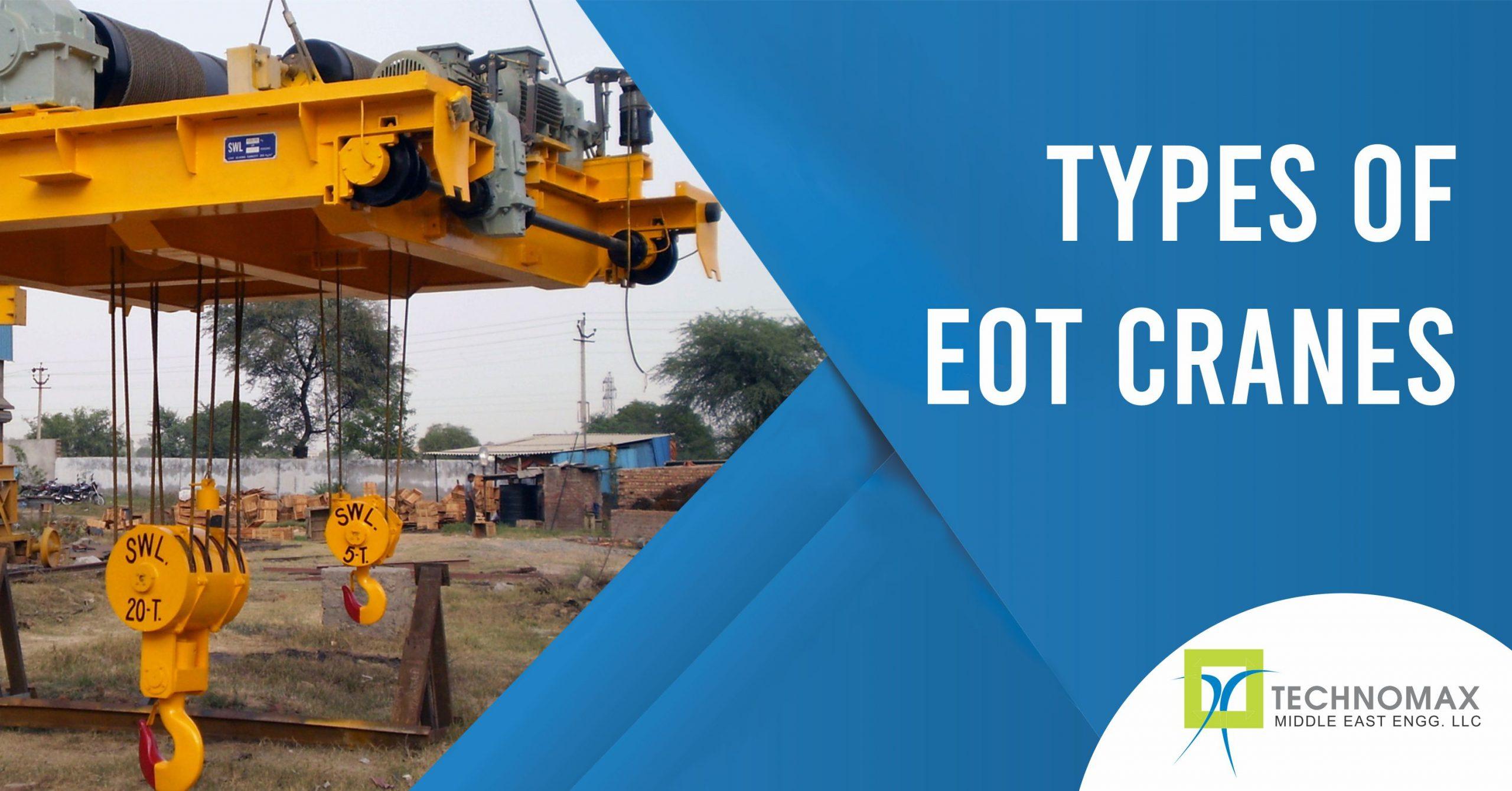 EOT Crane- Electric Overhead Travelling Cranes