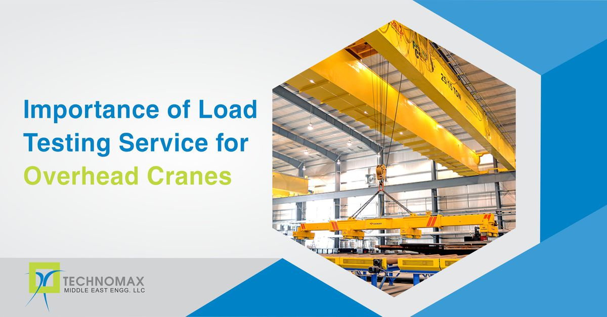 Load Testing service for overhead cranes