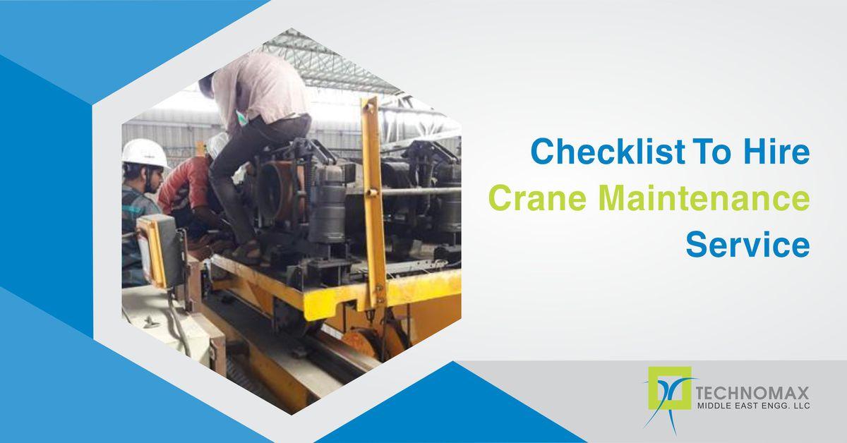 Checklist to hire Crane Maintenance Services