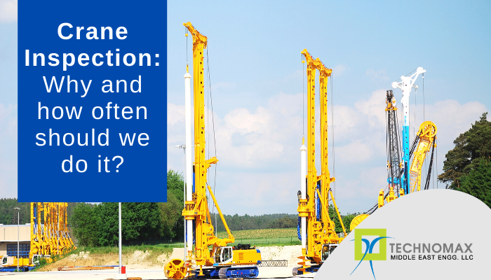 Crane Inspection: Why and how often should we do it?