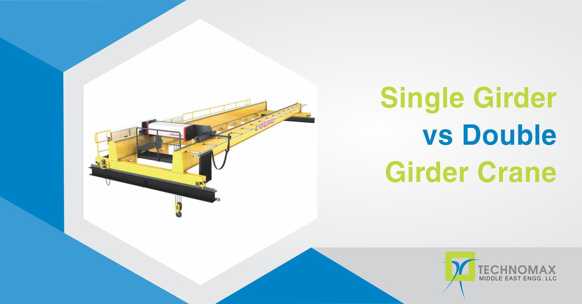Single girder vs. Double girder crane
