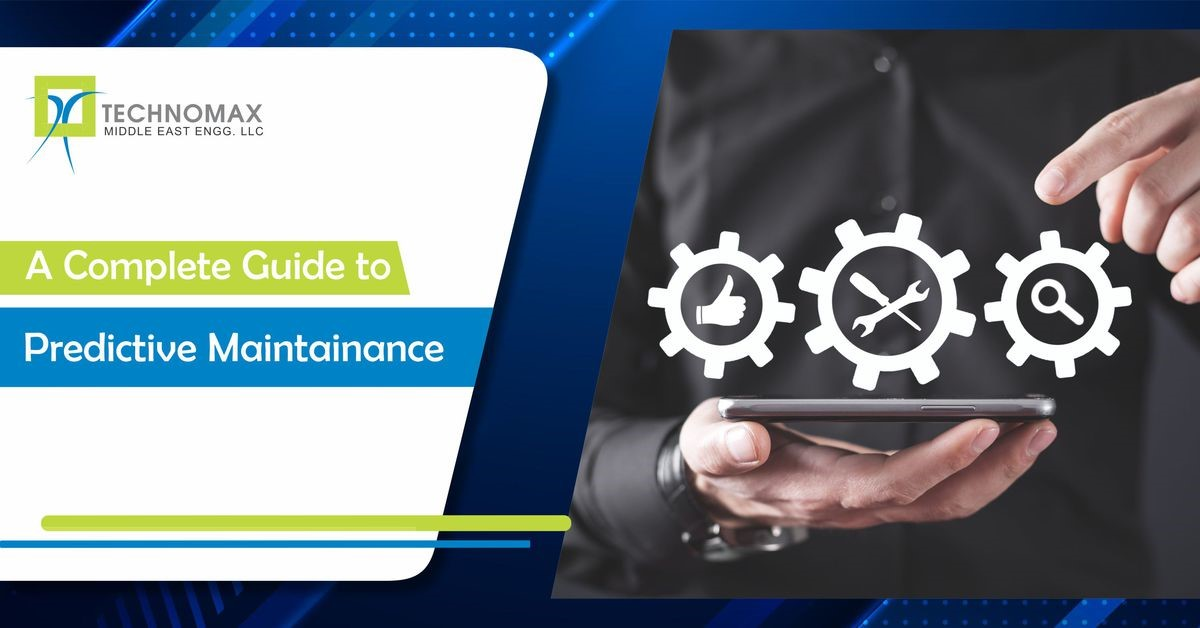 A Complete Guide To Predictive Maintenance