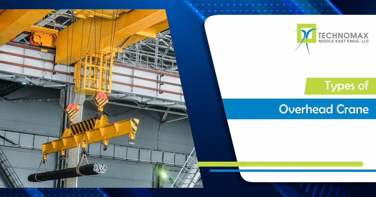What are the Different Types of Overhead Cranes?