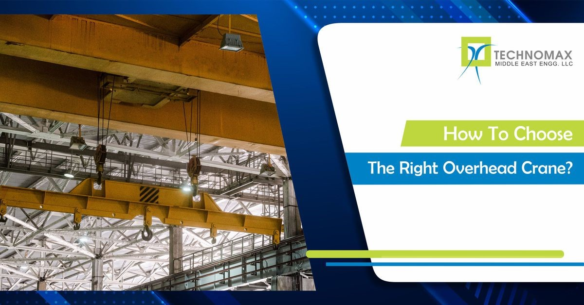 How to choose the right overhead crane?