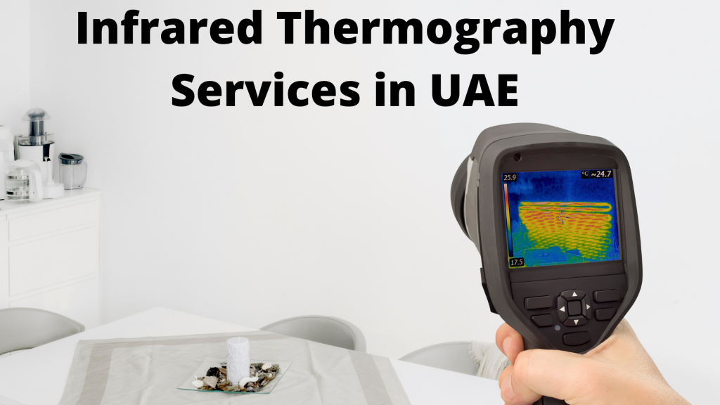 Infrared thermography services in UAE