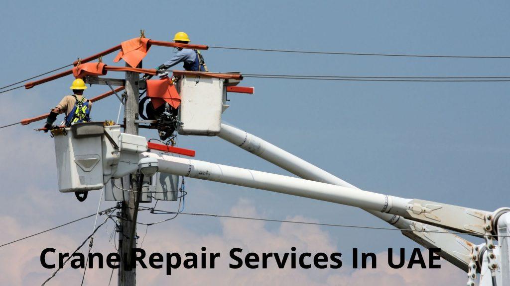 Crane Repair Services in UAE