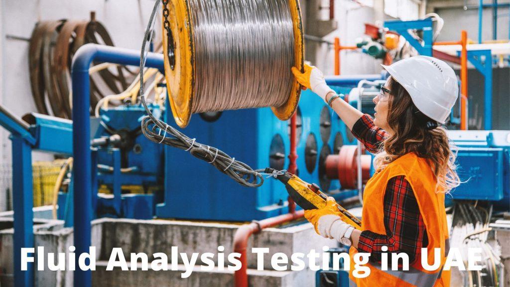 Fluid Analysis Testing in UAE